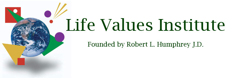 Robert L. Humphrey Life Values
